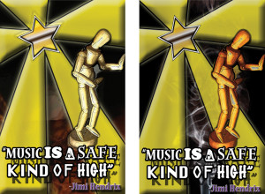 """Music is a Safe Kind of High"""